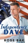 Independence Dave Cover Image