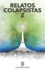 Relatos Colapsistas 2 BW: Cuentos y ensayos decrecentistas 2. Cover Image