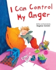 I Can Control My Anger (The Safe Child, Happy Parent Series) Cover Image