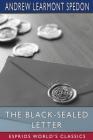The Black-Sealed Letter (Esprios Classics) Cover Image