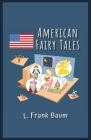 American Fairy Tales: Illustrated Cover Image