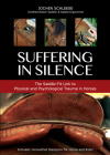 Suffering in Silence: The Saddle-Fit Link to Physical and Psychological Trauma in Horses Cover Image