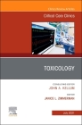 Toxicology, an Issue of Critical Care Clinics, 37 (Clinics: Internal Medicine #37) Cover Image