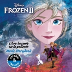 Disney Frozen 2: Movie Storybook / Libro basado en la película (English-Spanish) (Disney Bilingual #30) Cover Image