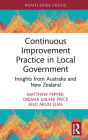 Continuous Improvement Practice in Local Government: Insights from Australia and New Zealand (Routledge Focus on Business and Management) Cover Image