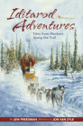 Iditarod Adventures: Tales from Mushers Along the Trail Cover Image