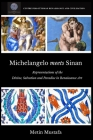 Michelangelo meets Sinan: Representations of the Divine, Salvation and Paradise in Renaissance Art Cover Image