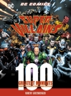 DC Comics Super-Villains: 100 Greatest Moments: Highlights from the History of the World's Greatest Super-Villains (100 Greatest Moments of DC Comics) Cover Image