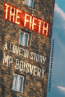 The Fifth: A Love(s) Story Cover Image
