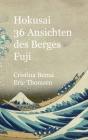 Hokusai 36 Ansichten des Berges Fuji: Premium Cover Image
