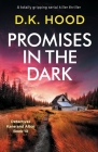 Promises in the Dark: A totally gripping serial killer thriller (Detectives Kane and Alton #10) Cover Image