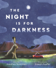 The Night Is for Darkness Cover Image
