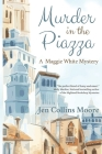 Murder in the Piazza: A Maggie White Mystery Cover Image