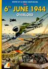 6th June 1944: Overlord Cover Image