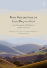 New Perspectives on Land Registration: Contemporary Problems and Solutions Cover Image