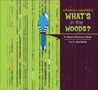 Charley Harper's What's in the Woods?: A Nature Discovery Book Cover Image