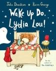Wake Up Do, Lydia Lou! Cover Image