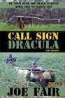 Call Sign Dracula: My Tour with the Black Scarves April 1969 to March 1970 Cover Image