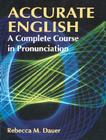 Accurate English: A Complete Course in Pronunciation Cover Image