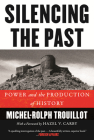 Silencing the Past (20th anniversary edition): Power and the Production of History Cover Image