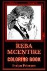 Reba McEntire Coloring Book: Famous Country Singer, A Motivating Stress Relief Adult Coloring Book Cover Image