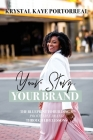 Your Story, Your Brand: The Blueprint to Building a Profitable Brand Through Life Lessons Cover Image
