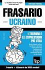 Frasario Italiano-Ucraino e vocabolario tematico da 3000 vocaboli Cover Image