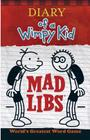 Diary of a Wimpy Kid Mad Libs Cover Image