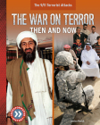 The War on Terror: Then and Now Cover Image