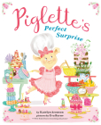 Piglette's Perfect Surprise Cover Image