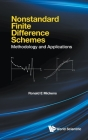 Nonstandard Finite Difference Schemes: Methodology and Applications Cover Image