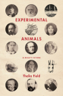 Experimental Animals: (A Reality Fiction) Cover Image