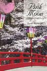 Pink Moon: A Menagerie of Erotic Prose Cover Image