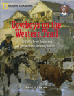 Cowboys on the Western Trail: The Cattle Drive Adventures of Joshua McNabb and Davy Bartlett (I Am American) Cover Image