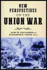 New Perspectives on the Union War (North's Civil War) Cover Image