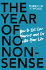 The Year of No Nonsense: How to Get Over Yourself and On with Your Life Cover Image