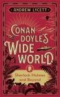 Conan Doyle's Wide World: Sherlock Holmes and Beyond Cover Image