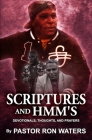 Scriptures and Hmm's: Devotionals, Thoughts, and Prayers Cover Image