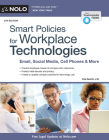 Smart Policies for Workplace Technologies: Email, Social Media, Cell Phones & More Cover Image