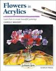 Flowers in Acrylics (SBSLA14) (Step-by-Step Leisure Arts) Cover Image