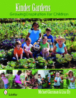 Kinder Gardens: Growing Inspiration for Children Cover Image