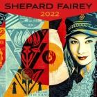 Shepard Fairey 2022 Wall Calendar Cover Image