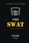 Cyber SWAT: Hackers are only part of your problems Cover Image
