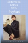 Payback: Sisterhood Series Book 2 Cover Image