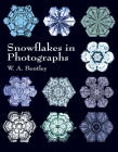 Snowflakes in Photographs (Dover Pictorial Archive) Cover Image