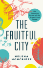 The Fruitful City: The Enduring Power of the Urban Food Forest Cover Image