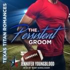 The Persistent Groom Lib/E Cover Image