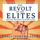 The Revolt of the Elites and the Betrayal of Democracy Cover Image