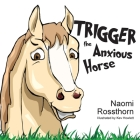 Trigger the Anxious Horse Cover Image