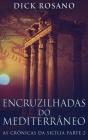Encruzilhadas do Mediterrâneo Cover Image